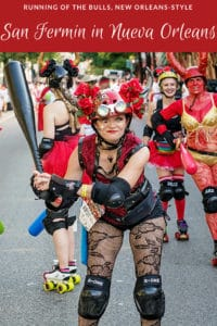 Guide to San Fermin in Nueva Orleans