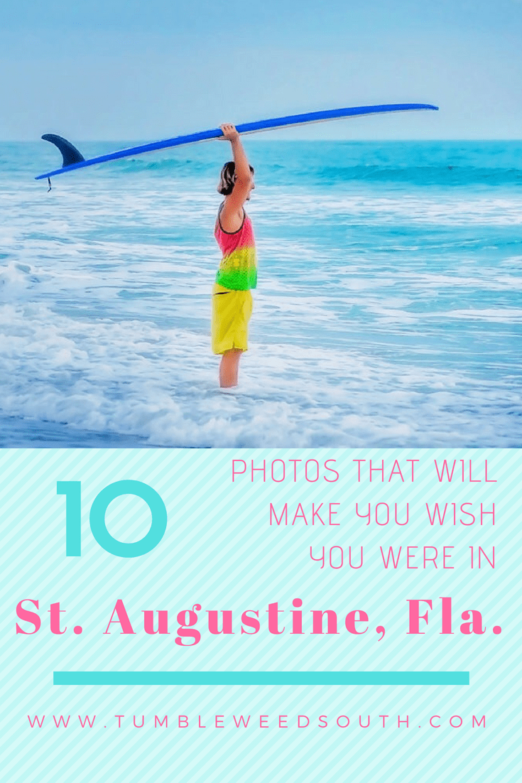 10 photos to make you miss St. Augustine