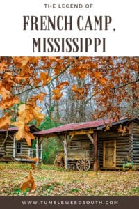 The legend of French Camp, Mississippi